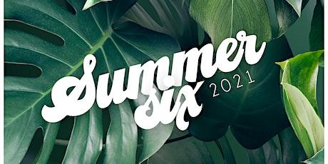 Summer Six tickets