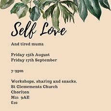 Self Love & Tired Mums tickets