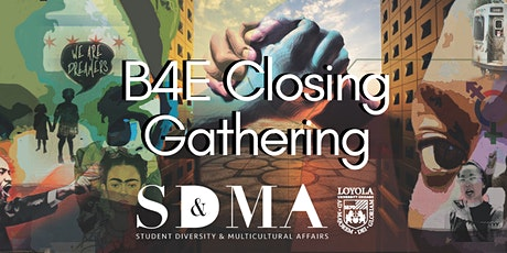 B4E Closing Gathering tickets