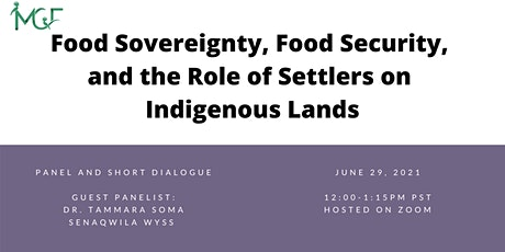 Food Sovereignty, Food Security, and Role of Settlers on Indigenous Lands tickets
