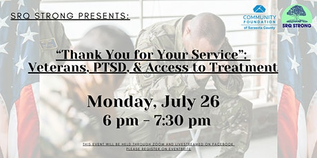 """""""Thank You for  Your Service"""":  Veterans, PTSD, &  Access to Treatment tickets"""