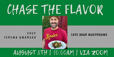 Love  your Mushrooms with Chef Jeremy Umansky tickets