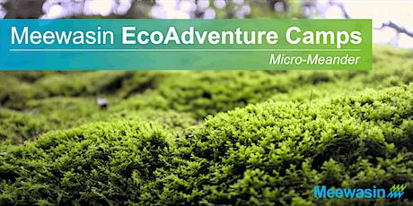 Meewasin EcoAdventure Camps - Micro-Meander tickets