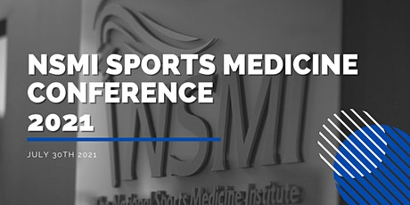 The National Sports Medicine Foundation Annual Sports Medicine Conference tickets