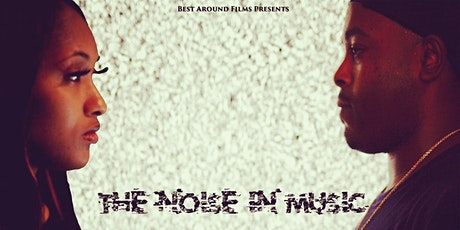 The Noise in Music (Movie Premiere) tickets