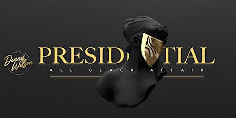 11th Annual Presidential All Black Affair tickets