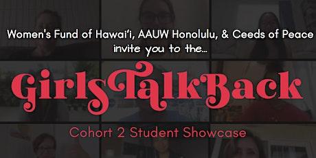 Girls Talk Back Showcase (Cohort 2) tickets
