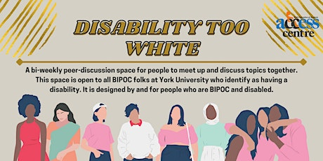 Disability Too White tickets