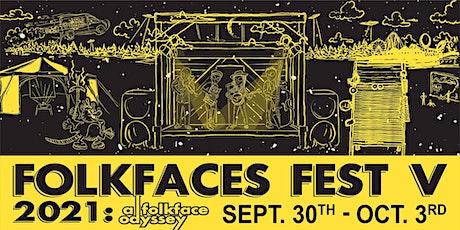 Folkfaces Fest V • 2021: a folkface odyssey tickets