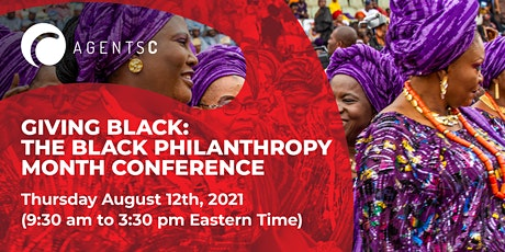 Giving Black: The Black Philanthropy Month Conference tickets