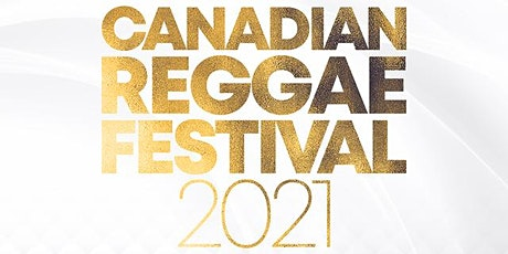 Canadian Reggae Music and Food Festival tickets