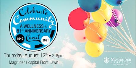 Celebrate Community- A Wellness &  81st Anniversary Event tickets