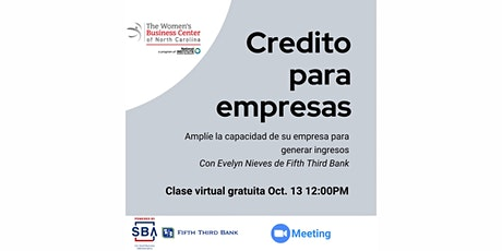 Crédito para empresas con Evelyn Nieves de Fifth Third Bank tickets