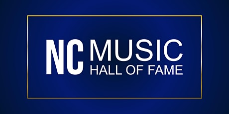 North Carolina Music Hall of Fame 2021 Induction Ceremony tickets