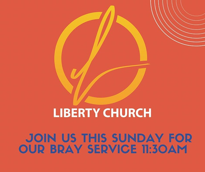 Liberty Church - Bray Sunday Service - 27th June2021 image