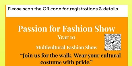 Passion for Fashion Show year 10, multicultural show and artists exhibit tickets