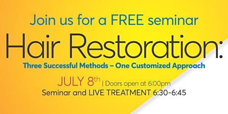 Hair Restoration Seminar: 3 Successful Methods - One Customized Approach tickets