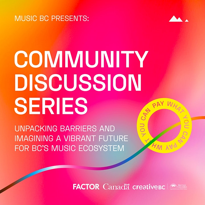 Community Discussion Series - Unpacking Barriers in BC's Music Ecosystem image