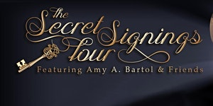 Secret Signing Tour featuring Amy A. Bartol and...