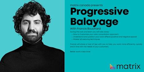Progressive Balayage tickets