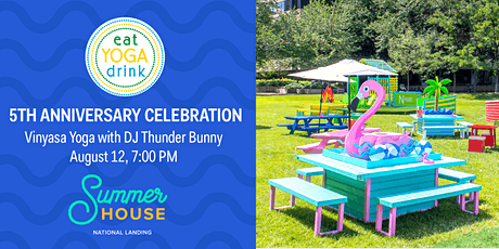 EYD 5th Anniversary Yoga Party at Summer House tickets