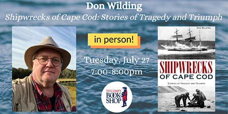 Don Wilding: Shipwrecks of Cape Cod tickets