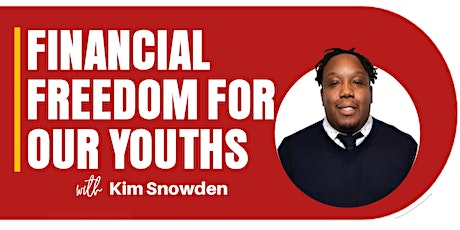 FINANCIAL FREEDOM FOR THE YOUTHS tickets