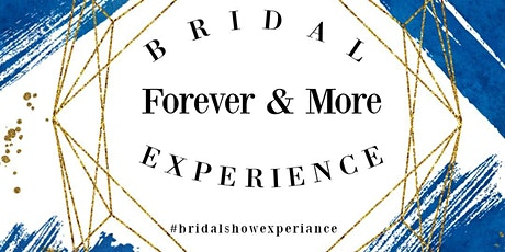 Forever & More Bridal Experience tickets