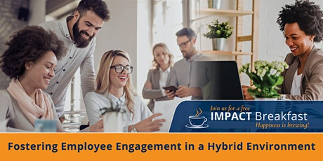 Fostering Employee Engagement in a Hybrid Environment tickets