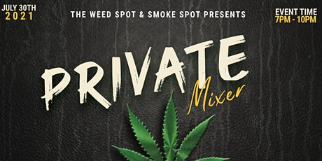Weed Spot x Smoke Spot Private Mixer (Grand Opening of Deep Ellum Store) tickets