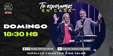 Reunión Presencial Iglesia Cristiana Bethel - Domingo 27 /06 - 18:30 hs entradas