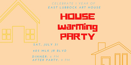 East Lubbock Art House's HOUSE Warming Party tickets