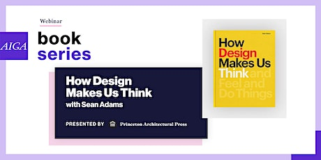 Book Series: How Design Makes Us Think with Sean Adams tickets