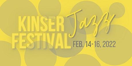 2022 Kinser Jazz Festival tickets