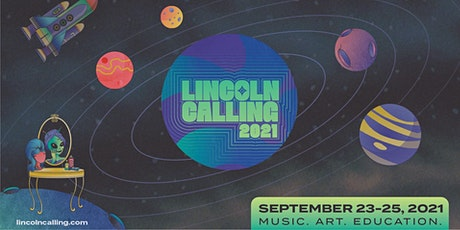 Lincoln Calling 2021 tickets