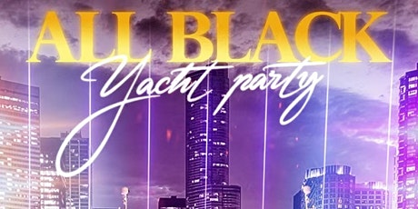 ALL BLACK YACHT PARTY tickets