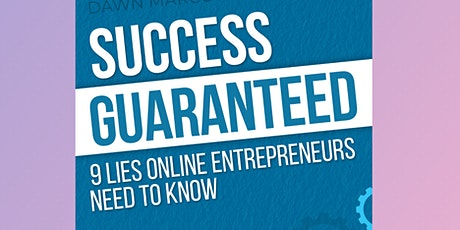 New and Aspiring Entrepreneurs Summer Seminar - 9 Lies You Need to Know tickets