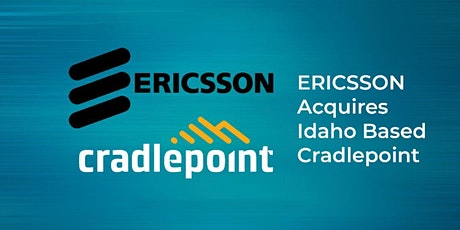 Capital Connect  Series Luncheon:  Ericsson Cradlepoint Acquisition tickets