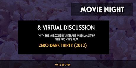Movie Night Virtual Discussion - Zero Dark Thirty (2012) tickets