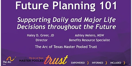 Session 5: Future Planning 101-Supporting Daily and Major Life Decisions tickets