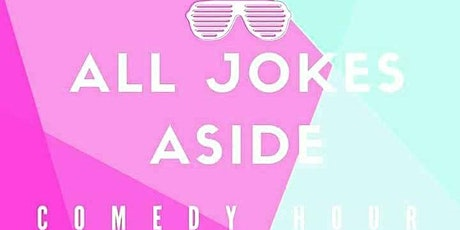 All Jokes Aside Comedy Show tickets