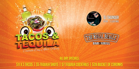 Tacos & Tequila Fridays: Canada Day After Party tickets