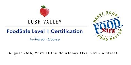 FoodSafe Level 1 Certification In-Person Workshop tickets