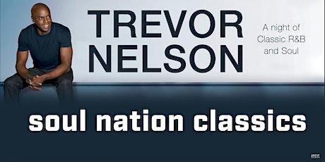 Trevor Nelson - Soul Nation tickets