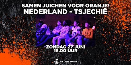 Samen juichen voor Oranje - zo. 27 juni tickets
