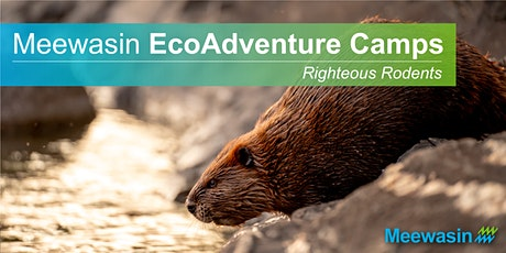 Meewasin EcoAdventure Camps - Righteous Rodents tickets