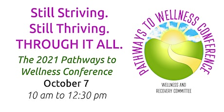 2021 Pathways to Wellness Conference tickets