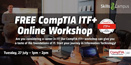 FREE Online CompTIA ITF+ Workshop tickets