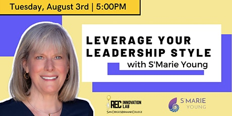 Leverage your Leadership Style with S'Marie Young! tickets
