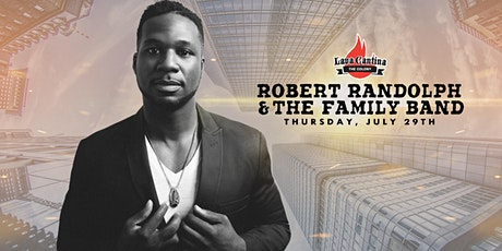 Robert Randolph and the Family Band Live at Lava Cantina The Colony tickets